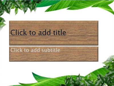Leaf And Wood Powerpoint Templates 4 Presentation